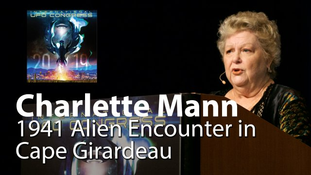 Charlette Mann - 1941 Alien Encounter in Cape Girardeau