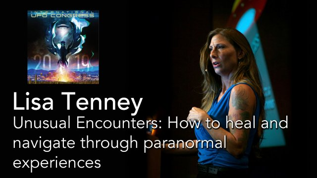 Lisa Tenney - Unusual Encounters: How to heal and navigate through paranormal experiences