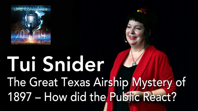 Tui Snider - The Great Texas Airship Mystery of 1897 – How did the Public React?