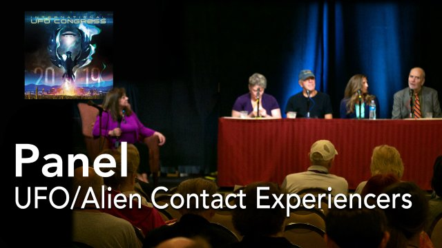 Panel: UFO/Alien Contact Experiencers