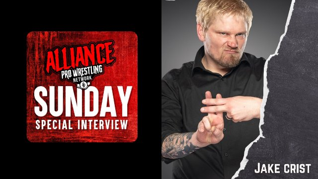 The Alliance Pro Wrestling Network Sunday Special Interview Presents Jake Crist
