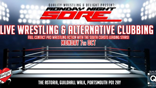 Quality Wrestling: Monday Night Sore