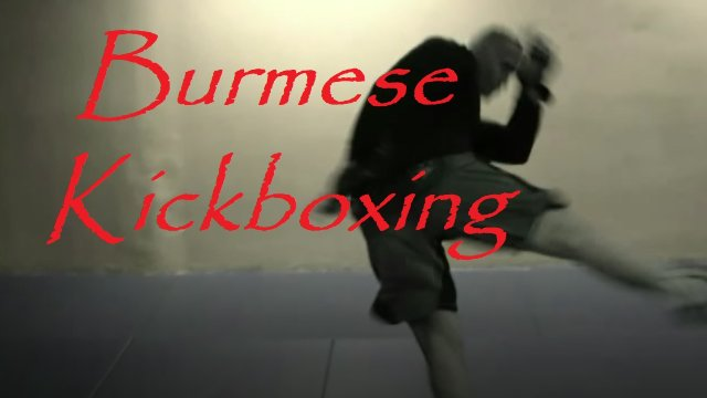 Burmese Kick Boxing