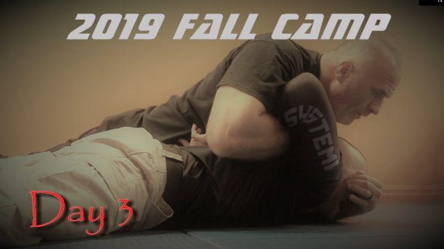 Fall 2019 Restraint and Control Camp Day 3: Ground Control
