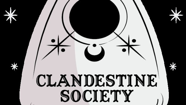 Clandestine Society Act One