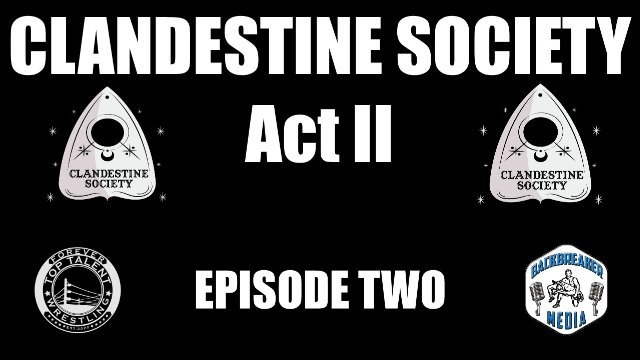 Clandestine Society Act Two: Episode Two