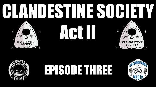 Clandestine Society Act Two: Episode Three