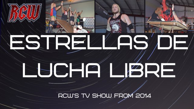 RCW Estrellas de la Lucha Libre Vol 3, 2014