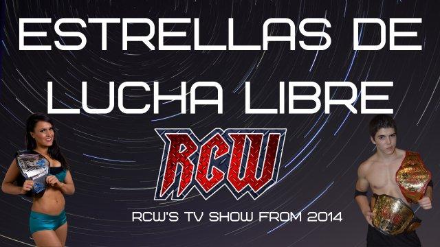 RCW Estrellas de la Lucha Libre Vol 1, 2014