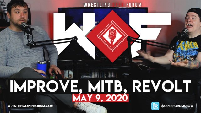 Wrestling Open Forum: Episode 2: 5.9.2020