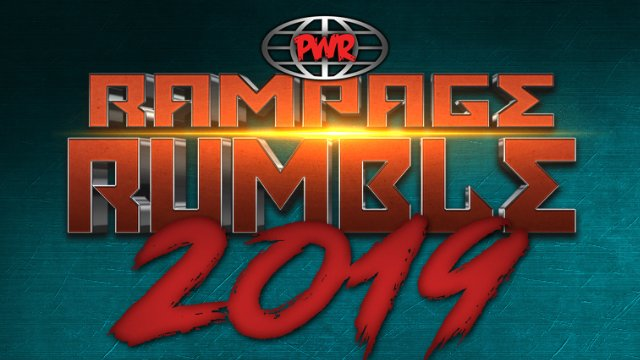PWR - March 9, 2019 - Rampage Rumble 2019