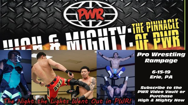 PWR - June 15, 2019 - High & Mighty