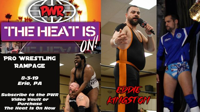 PWR - August 3, 2019 - The Heat Is On