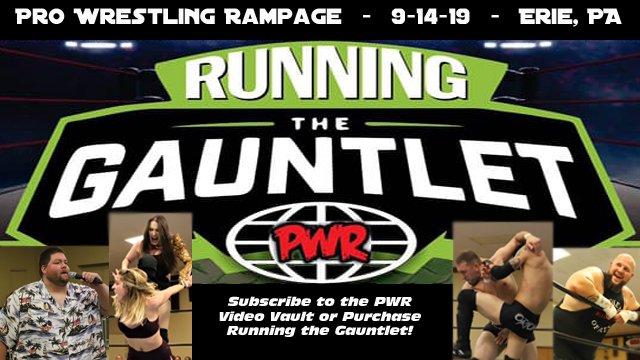 PWR - September 14, 2019 - Running the Gauntlet