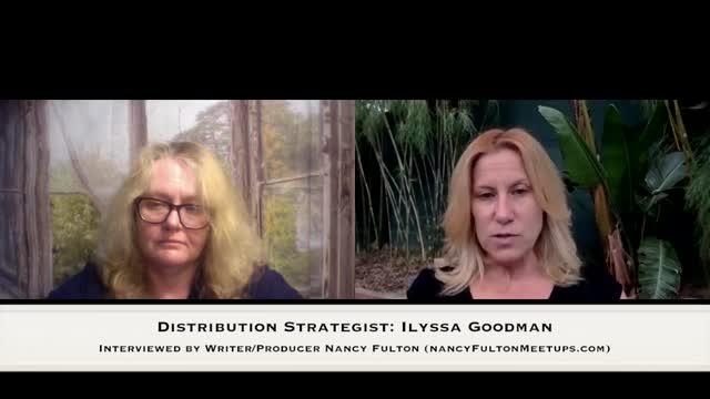 Independent Film Distribution Strategist Ilyssa Goodman Interviewed by Nancy Fulton