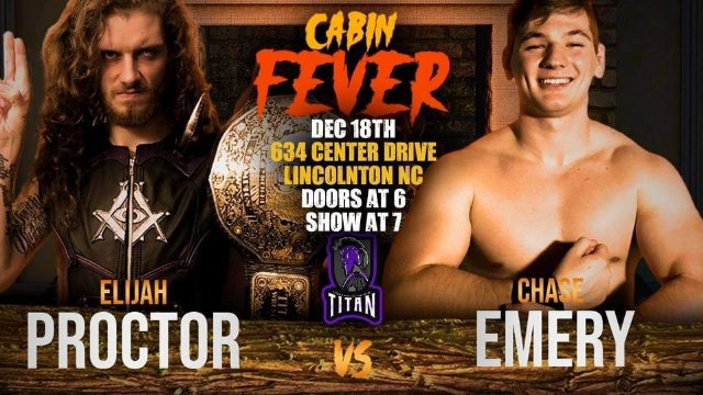 Titan Wrestling Presents: Cabin Fever