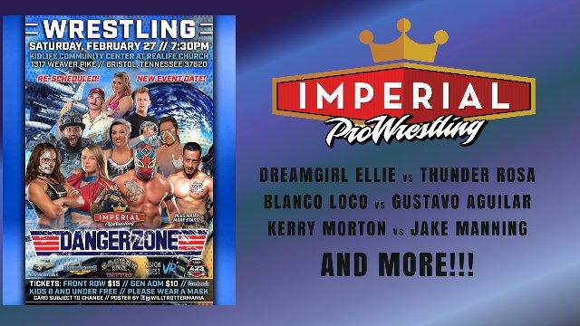 Imperial Pro Wrestling Presents: DangerZone