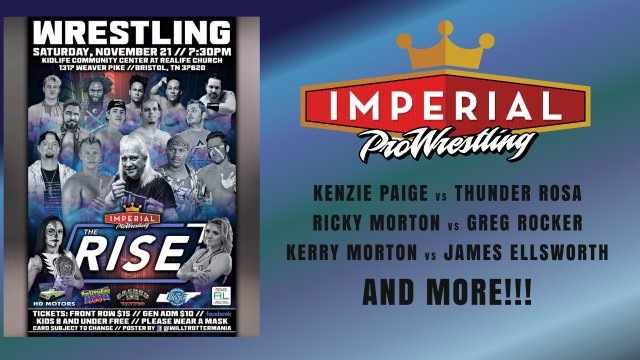 Imperial Pro Wrestling Presents: The Rise