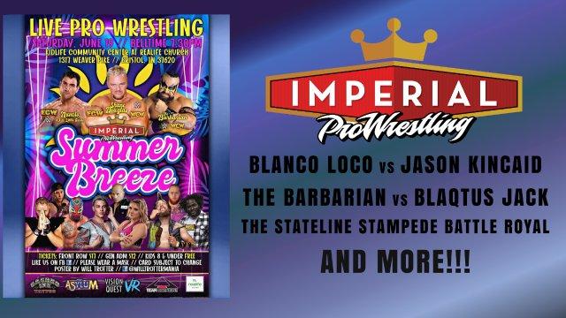Imperial Pro Wrestling Presents: Summer Breeze