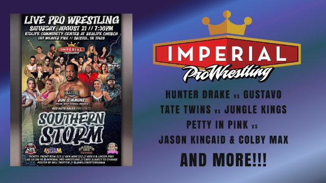 Imperial Pro Wrestling Presents: Southern Storm