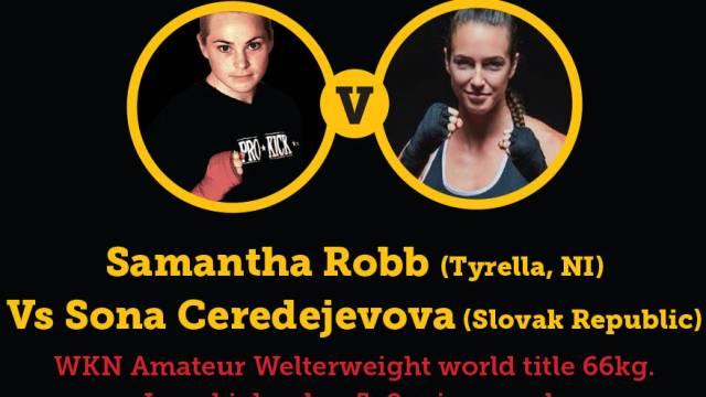 Samantha Robb Vs Sona Ceredejevova WKN Title