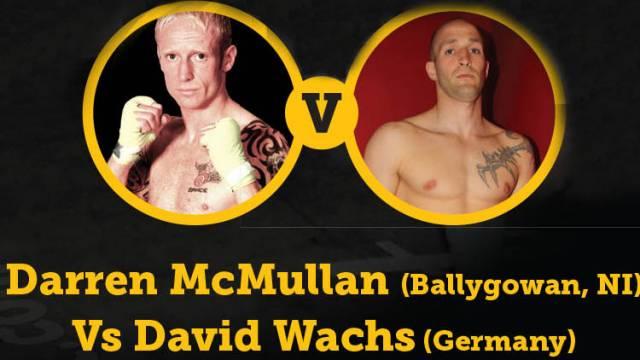 Darren-McMullan-Vs-David-Wachs-in-Belfast-2014