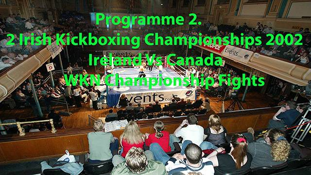 WKN Irish and Intercontinental  Full-Contact Kickboxing Championships 2002 Part 2