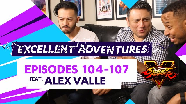 Excellent Adventures - Episodes #104-107 feat. Alex Valle