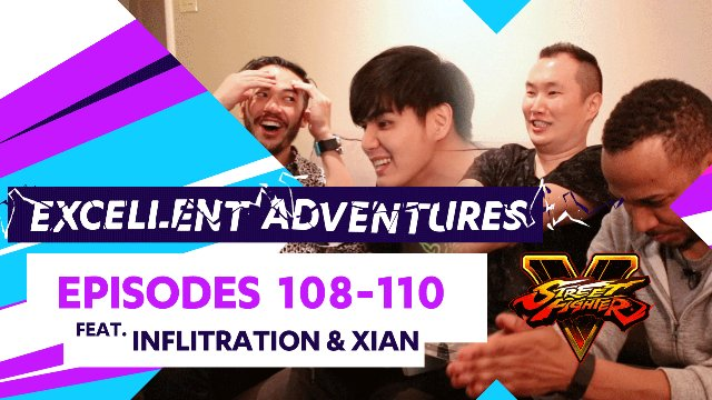 Excellent Adventures - Episodes #108-110 feat. Xian & Infiltration