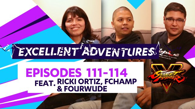 Excellent Adventures - Episodes #111-114 feat. Ricki Ortiz, FChamp, and Fourwude
