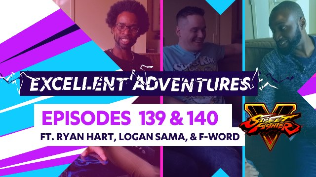 "Excellent Adventures - Episodes #139-140 ""From Across the Pond!"""