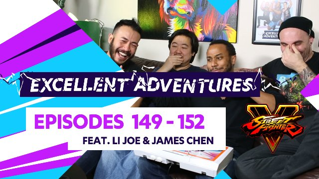 "Excellent Adventures - Episodes #149-152 ""LI Joe & James Chen!"""