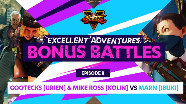 Bonus Battle: Gootecks (Urien) & Mike Ross (Kolin) vs. Marn (Ibuki)