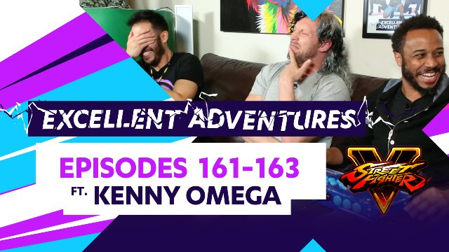 Excellent Adventures #161-163 ft. Kenny Omega!