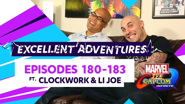 Excellent Adventures #180-183 ft. Clockw0rk & LI Joe!
