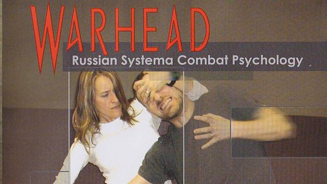 Warhead - Russian Systema Combat Psychology