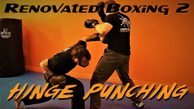 Renovated Boxing 2: Hinge Punching
