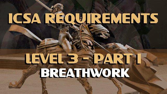 ICSA Certification Level 3-Part 1-Breathwork
