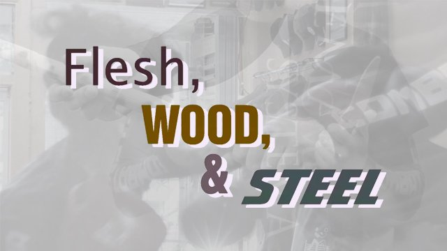 Flesh, Wood & Steel Continuum Camp - 2018