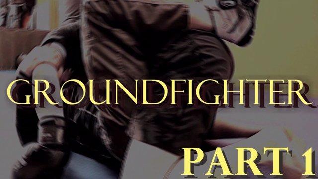 Ground Fighter -  Spring  Camp 2019  - PART 1