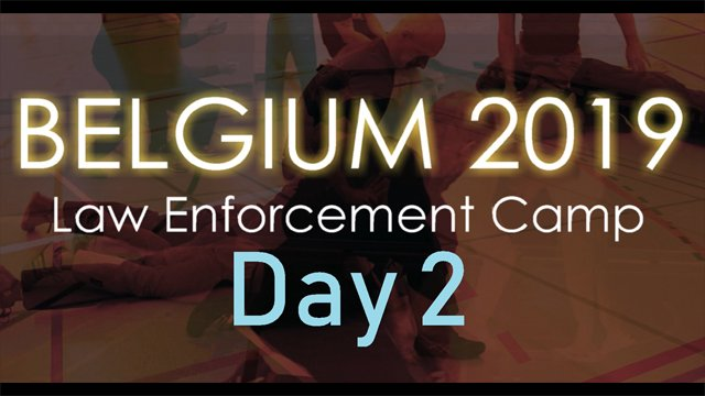 Belgium Law Enforcement Camp 2019--Day 2
