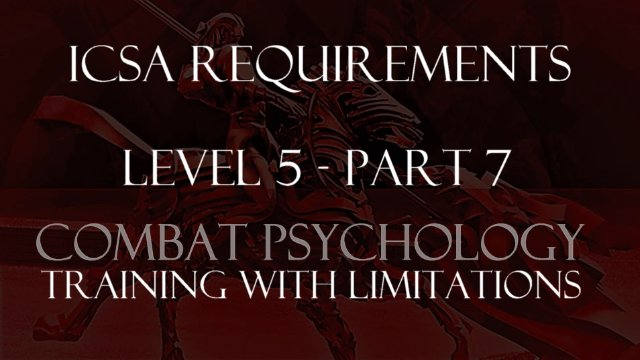 ICSA Certication-Level 5-Module 7-Combat Psychology