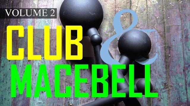 Club and Macebell Volume 2