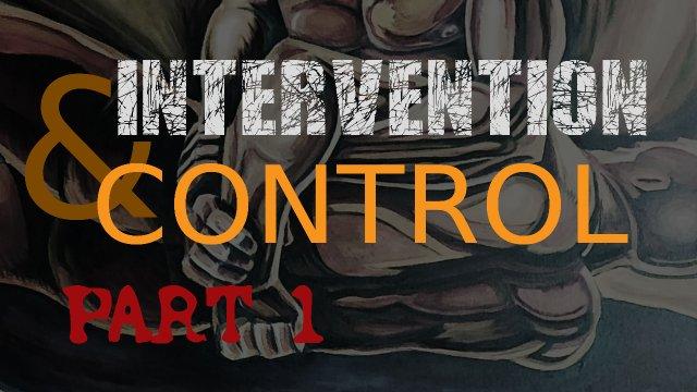 Intervention & Control Volume 1