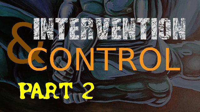 Intervention and Control Volume 2