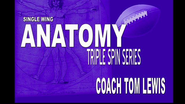 Unbalnced Single Wing Triple Spin Series Anatomy