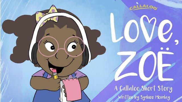 Callaloo Short Stories -  Love Zoe