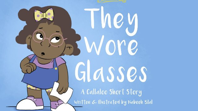Callaloo Short Stories -  They Wore Glasses