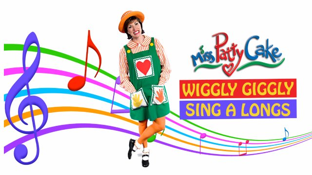 MISS PATTYCAKE WIGGLY GIGGLY SINGALONGS