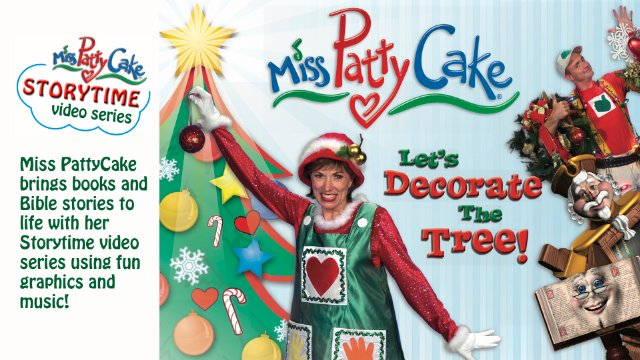 Miss PattyCake Storytime - Let's Decorate the Tree
